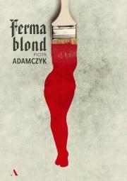 ferma blond piotr adamczyk