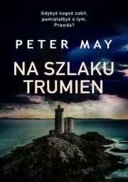 na szlaku trumien peter may