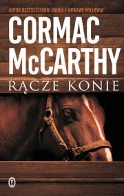 rącze konie cormac mccarthy
