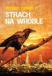 strach na wróble michael connelly