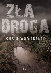 zła droga chris womersley